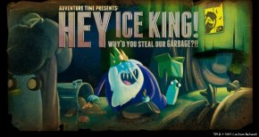 Review: Adventure Time: Hey Ice King! Why'd You Steal OurGarbage?!