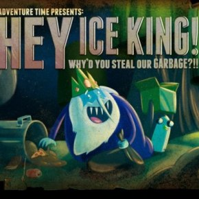 Review: Adventure Time: Hey Ice King! Why'd You Steal Our Garbage?!