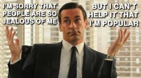 Let's Celebrate The Start of Season 6 of 'Mad Men' With The Best of 'Mean Mad Men'