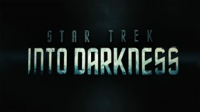 Here's Two New Posters For 'Star Trek IntoDarkness'
