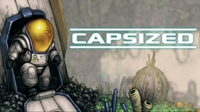 Capsized Review: Surprisingly Doesn't Involve SinkingShips