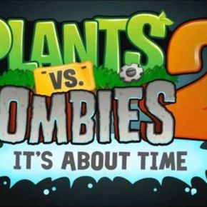 PSA: 'Plants vs. Zombies 2' Available Today on Android Devices