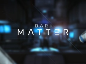 'Dark Matter' Coming To Steam Mid-October, New Screenshots To Celebrate