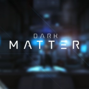 'Dark Matter' Coming To Steam Mid-October, New Screenshots ToCelebrate