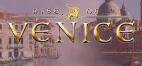 Rise of Venice Review: Load Sixteen Tons and What do you Get? Filthy Rich