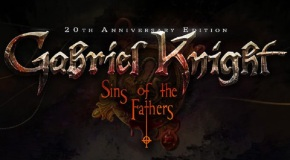 New Web Series Prepares For Release of 'Gabriel Knight: Sins of the Fathers 20th AnniversaryEdition'