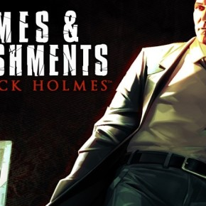 Sherlock Holmes: Crimes and Punishments Review: Large Intelligence and a Deep Heart