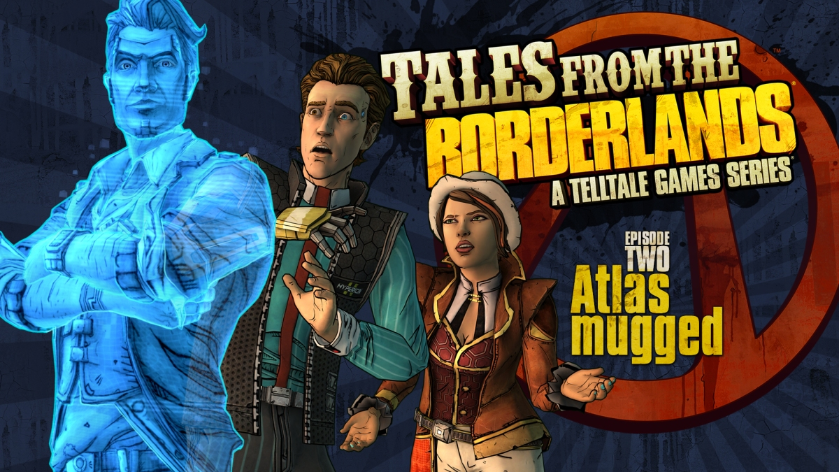 Tales from the Borderlands: Episode 2 - Atlas Mugged Review: Jack is Back