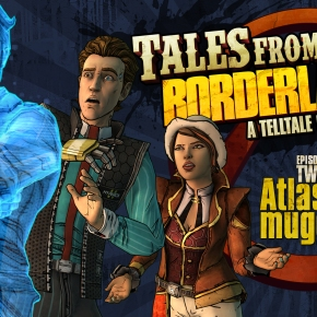 Tales from the Borderlands: Episode 2 – Atlas Mugged Review: Jack isBack