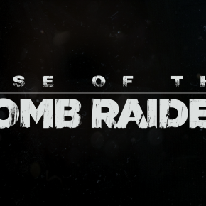 'Rise of the Tomb Raider' Gets New Trailer and Box Art Reveal