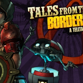 Tales from the Borderlands: Episode 3 – Catch a Ride Review: The One With All theFeels