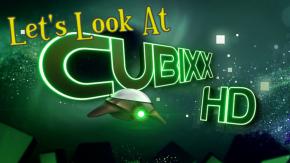 Let's Look At: CubixxHD
