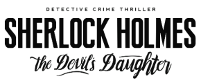 Box Art and Release Date For 'Sherlock Holmes: The Devil's Daughter'Revealed