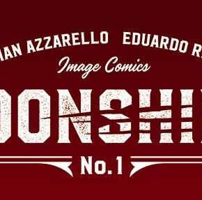 Azzarello and Risso Reuniting For 'Moonshine', Coming ThisOctober