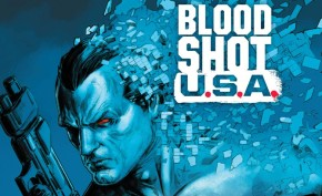 PREVIEW: BLOODSHOT U.S.A. #2