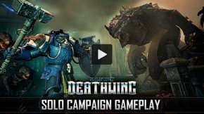 Check Out 17 Minutes of Space Hulk: Deathwing's Solo Campaign
