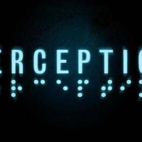 'Perception' Coming to Xbox One; New Teaser TrailerUnveiled