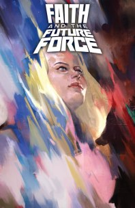 FAITH AND THE FUTURE FORCE #1 – Cover A by Jelena-Kevic Djurdjevic