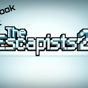 Let's Look At: The Escapists2