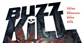 'Buzzkill' Finds New Home With Image Comics ThisSeptember