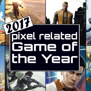 Pixel Related Podcast: Episode 53 – 2017 Game of the Year Day 2
