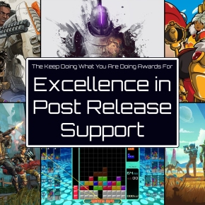 Pixel Related Podcast 2019 Game of the Year Awards – The Keep Doing What You Are Doing Award for Excellence in Post Release Support