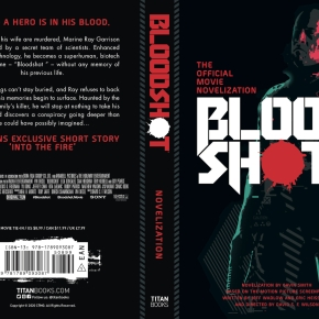The Official Movie Novelization of 'Bloodshot' Now Available