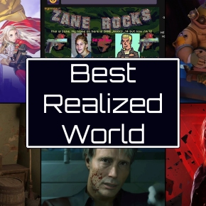 Pixel Related Podcast 2019 Game of the Year Awards – Best RealizedWorld