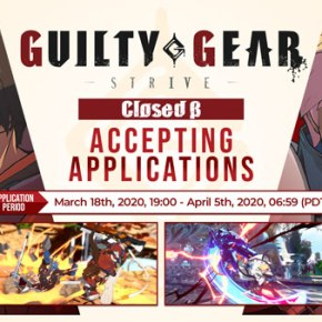 Closed Beta Test Sign-Ups Have Begun For 'Guilty Gear:Strive'
